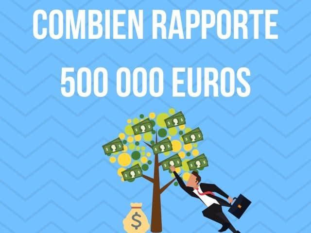 Où placer 500 000 euros ?